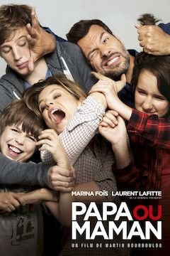 Poster for the movie Papa ou maman
