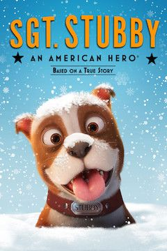 Poster for the movie Sgt. Stubby: An American Hero