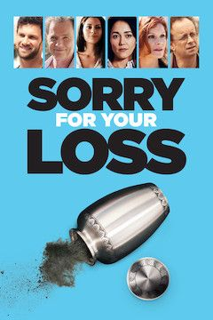 Sorry for Your Loss movie poster.