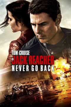 Jack Reacher: Never Go Back movie poster.