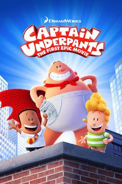 Captain Underpants: The First Epic Movie movie poster.