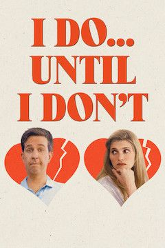 I Do... Until I Don't movie poster.