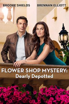 Flower Shop Mystery: Dearly Depotted movie poster.