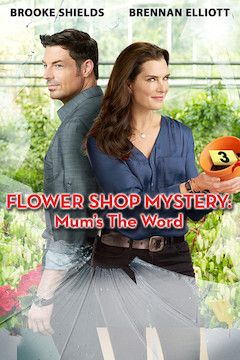 Flower Shop Mystery: Mum's the Word movie poster.