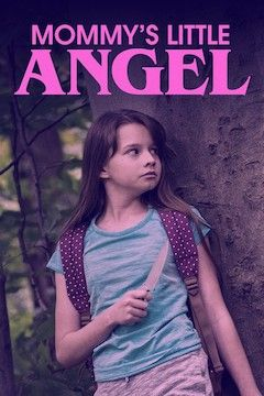 Poster for the movie Mommy's Little Angel