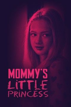 Poster for the movie Mommy's Little Princess