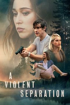 A Violent Separation movie poster.