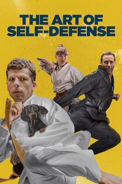 The Art of Self-Defense movie poster.