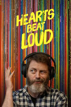 Hearts Beat Loud movie poster.