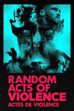 Random Acts of Violence movie poster.