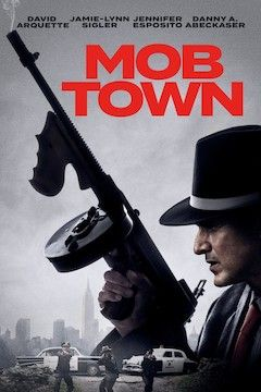 Mob Town movie poster.