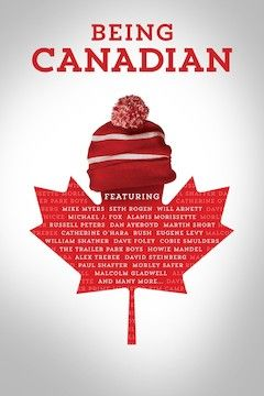 Poster for the movie Being Canadian