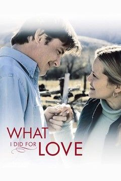 What I Did For Love movie poster.
