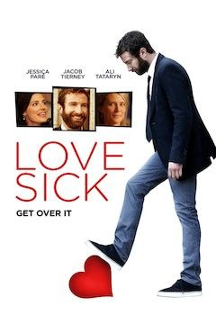 Lovesick: Get Over It movie poster.