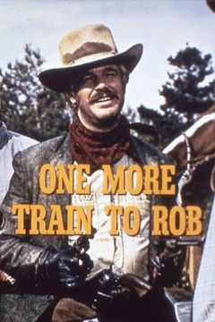 One More Train to Rob movie poster.