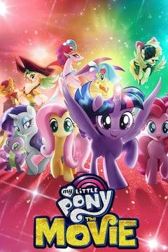 My Little Pony: The Movie movie poster.