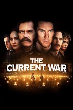 Poster for the movie The Current War