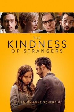 The Kindness of Strangers movie poster.