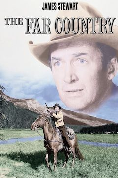 The Far Country movie poster.
