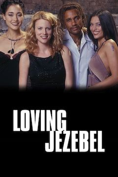 Poster for the movie Loving Jezebel