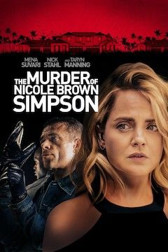 The Murder of Nicole Brown Simpson movie poster.