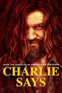Charlie Says movie poster.