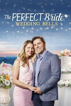 The Perfect Bride: Wedding Bells movie poster.
