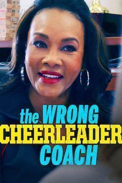 The Wrong Cheerleader Coach movie poster.