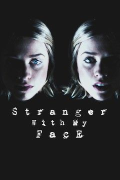 Stranger With My Face movie poster.