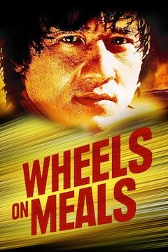 Wheels on Meals movie poster.