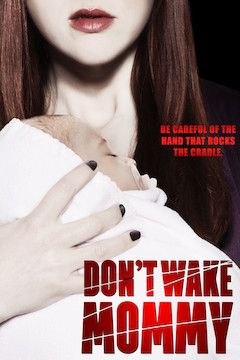 Don't Wake Mommy movie poster.