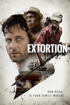 Poster for the movie Extortion