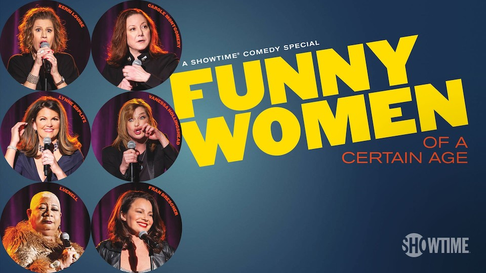 Image for the TV series Funny Women of a Certain Age