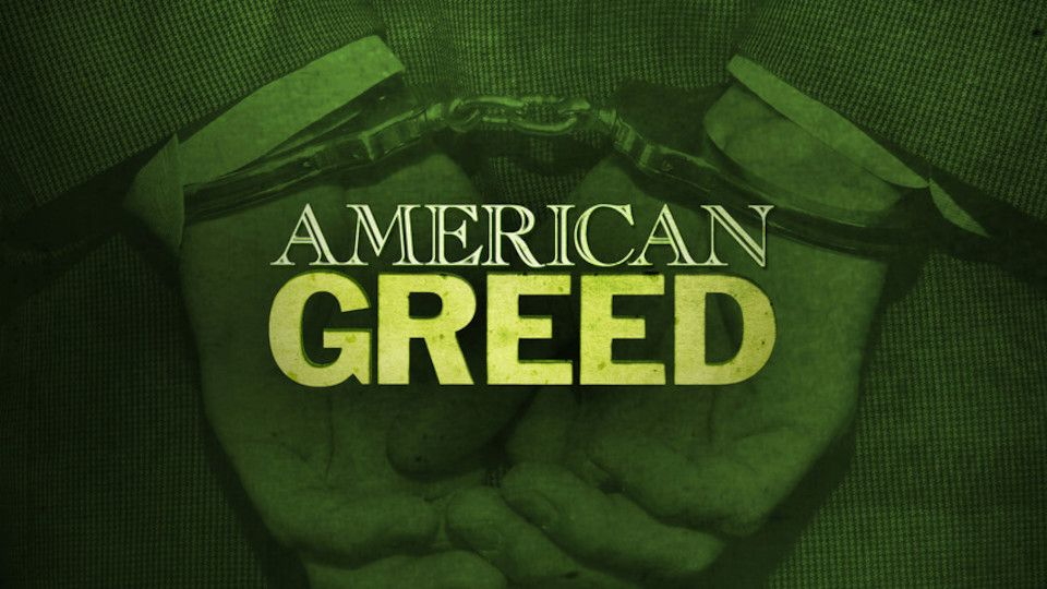 Image for the TV series American Greed: Scams, Scoundrels and Scandals