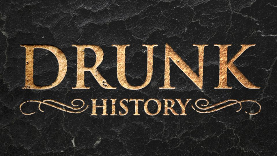 Image for the TV series Drunk History