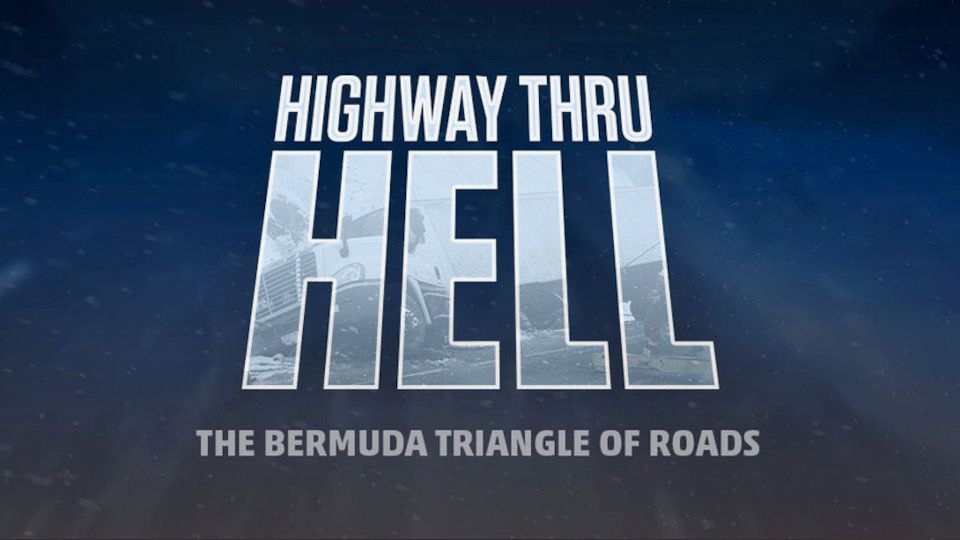 Image for the TV series Highway Thru Hell