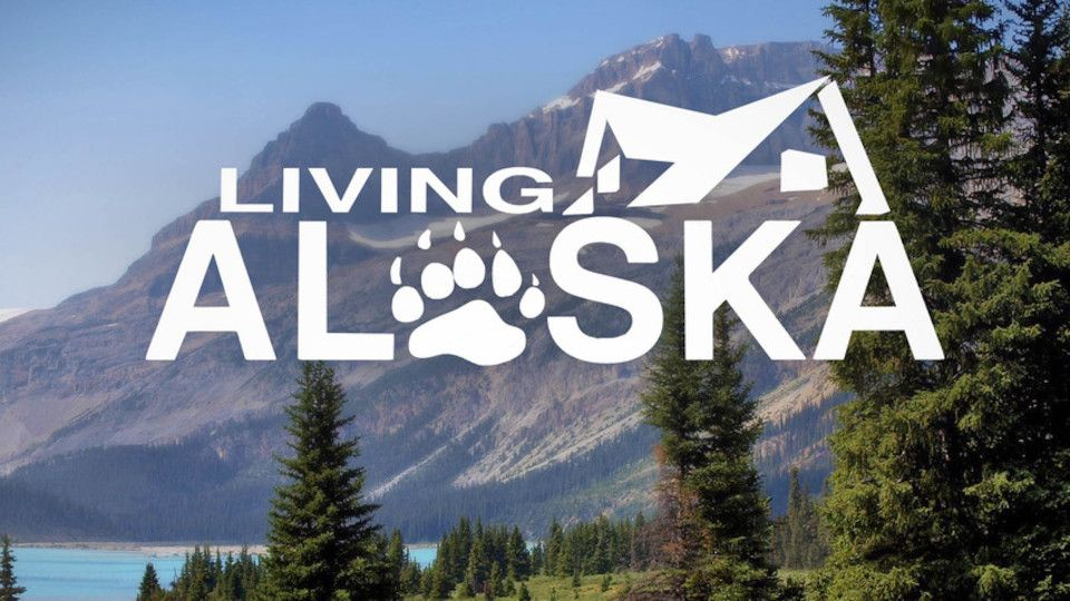 Image for the TV series Living Alaska