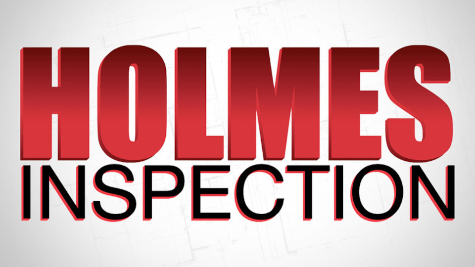 Image for the TV series Holmes Inspection