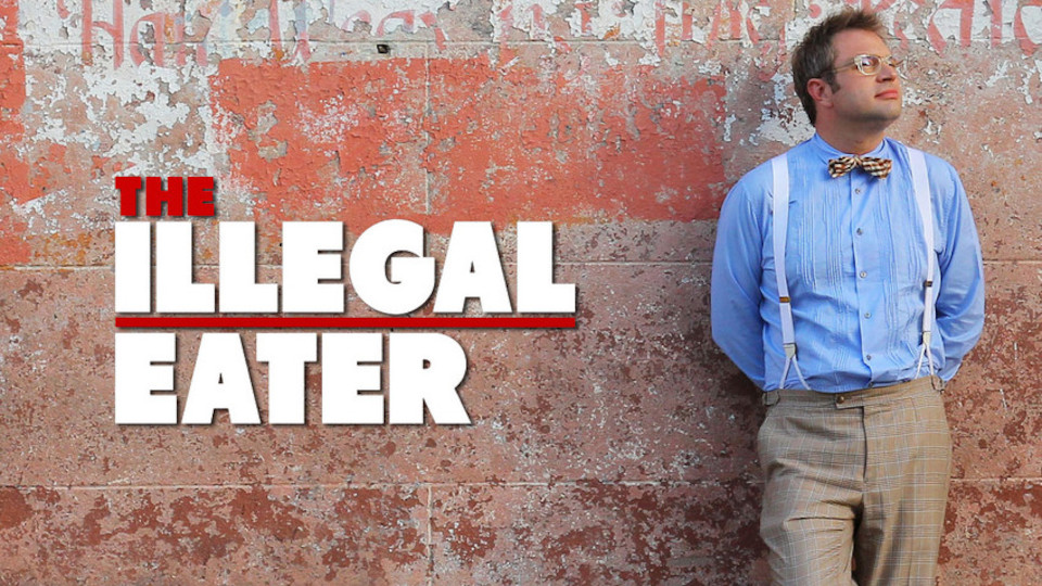 Image for the TV series The Illegal Eater