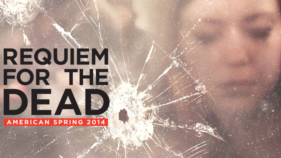 Image for the TV series Requiem for the Dead: American Spring 2014