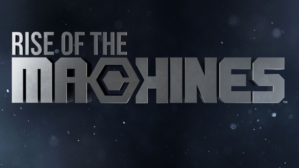 Image for the TV series Rise of the Machines
