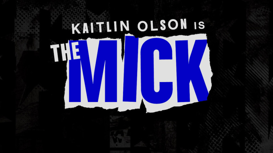 Image for the TV series The Mick