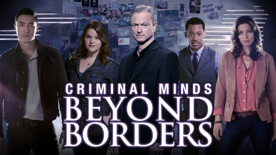 Image for the TV series Criminal Minds: Beyond Borders