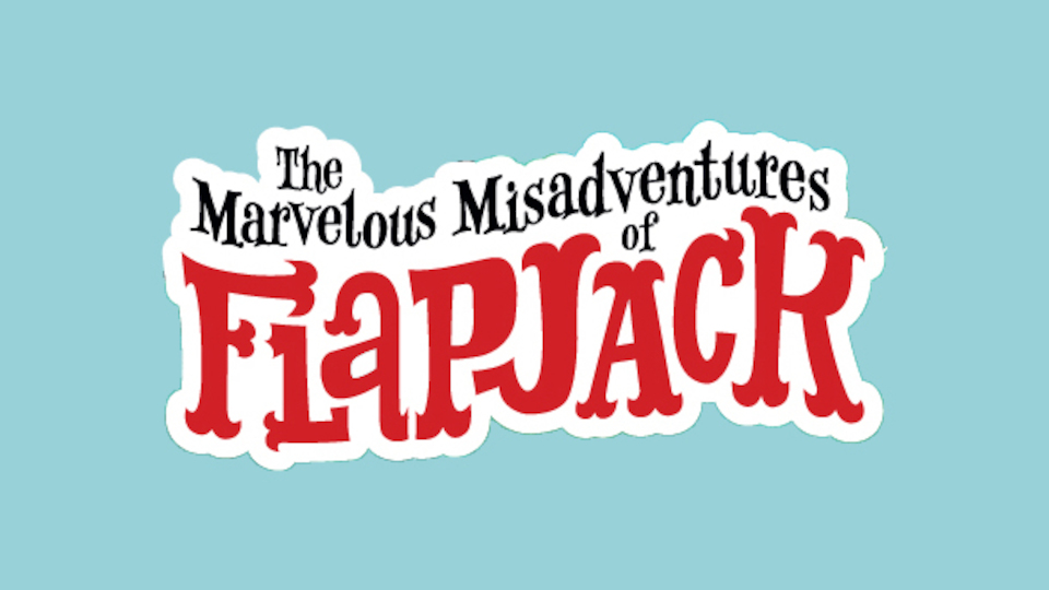 Image for the TV series The Marvelous Misadventures of Flapjack