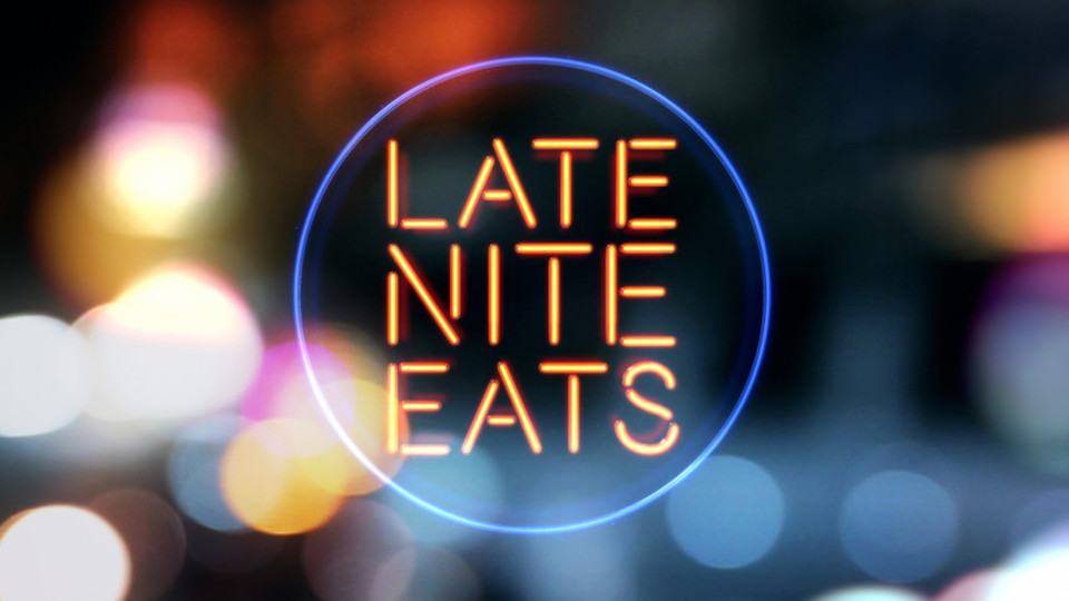 Image for the TV series Late Nite Eats