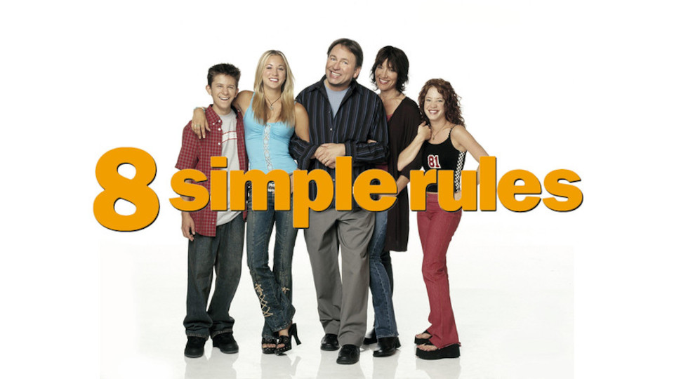 Image for the TV series 8 Simple Rules for Dating My Teenage Daughter