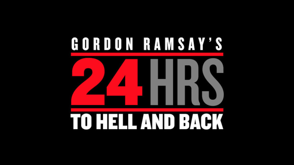 Image for the TV series Gordon Ramsay's 24 Hours to Hell and Back