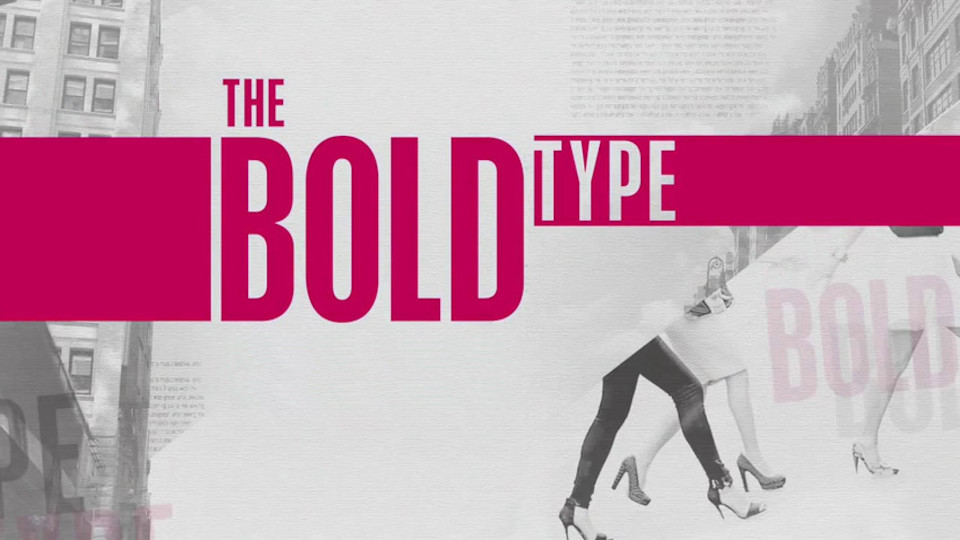 Image for the TV series The Bold Type: de celles qui osent