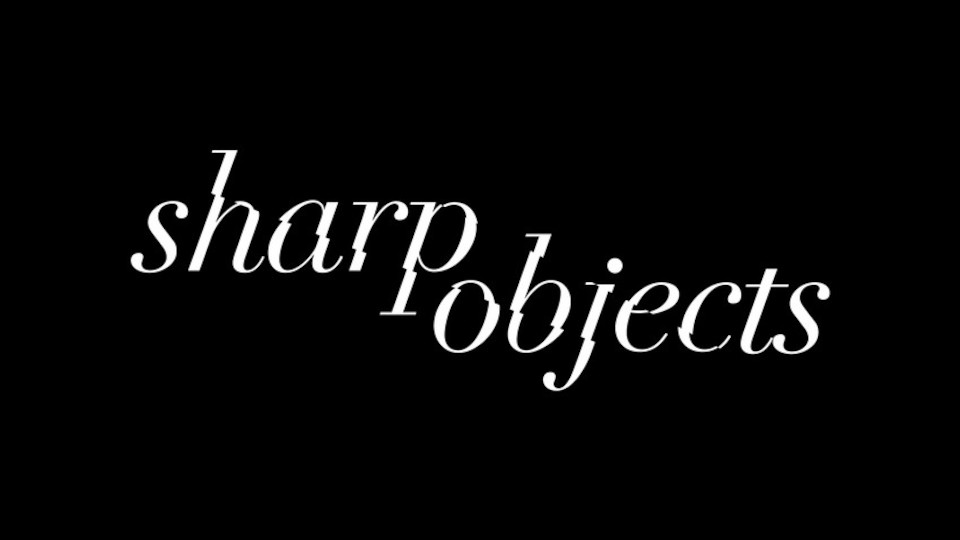 Image for the TV series Sharp Objects
