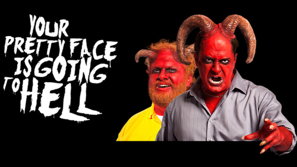 Image for the TV series Your Pretty Face Is Going to Hell